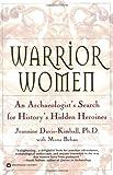 Warrior Women: An Archaeologist