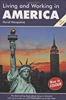 Living & Working in America (Living and Working)