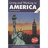 Living and Working in America (Living and Working)by David Hampshire