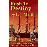 Rush To Destiny ~ L. J. MARTIN
