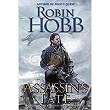 Assassin's Fate: Book III of the Fitz and the Fool trilogy | Livre audio Auteur(s) : Robin Hobb Narrateur(s) : Elliot Hill