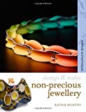 Non-precious Jewellery: Methods and Techniques