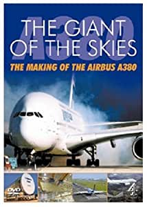 The Giant Of The Skies - The Making Of The Airbus A380 [DVD]