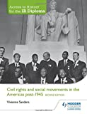 img - for Civil Rights & Social Movements in the Americas Post-1945: Access to History for the Ib Diploma book / textbook / text book