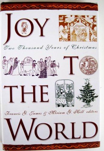 Joy to the World: A Christmas Anthology