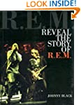Reveal - The Story of R.E.M.