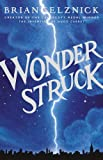 Wonderstruck-Schneider-Family-Book-Award-Middle-School-Winner