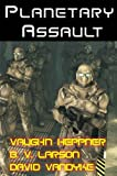 Planetary Assault (Star Force Series)