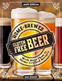 img - for Home-Brewed Gluten-Free Beer: Make More Than 75 Craft Beer Recipes book / textbook / text book
