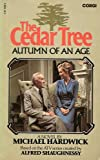 The Cedar Tree: Autumn Of An Age (0552104388) by Michael Hardwick