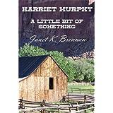 Harriet Murphy - A Little Bit of Something ~ Janet K. Brennan