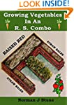 Growing Vegetables In An R.S. Combo:...