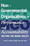 img - for Non-Governmental Organisations - Performance and Accountability: Beyond the Magic Bullet book / textbook / text book