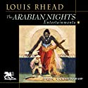 The Arabian Nights Entertainments (       UNABRIDGED) by Louis Rhead Narrated by Charlton Griffin