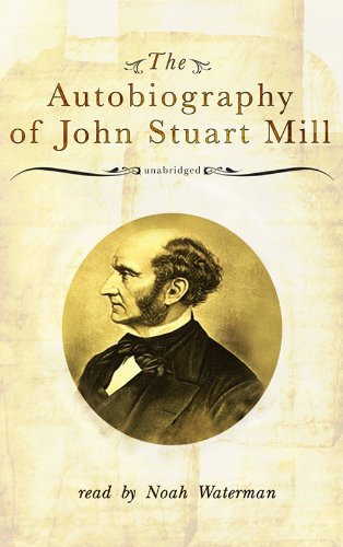 The Autobiography of John Stuart Mill: Library Edition