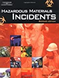 img - for Hazardous Materials Incidents, 2nd Edition by Christopher David Hawley (2003-12-31) book / textbook / text book