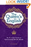 The Queen's English: An A to Zed Guid...