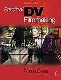 Practical DV Filmmaking