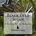 Black-Eyed Susan Audiobook by Deborah Camp Narrated by Christine Williams