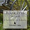 Black-Eyed Susan Audiobook by Deborah Camp Narrated by Christine Williams