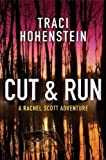 Cut & Run (A Rachel Scott Adventure Book 3)