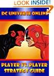 DC Universe Online: Player Vs. Player...