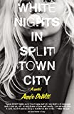 img - for White Nights in Split Town City book / textbook / text book