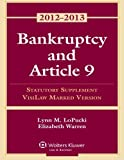 Bankruptcy Article 9 2012 Statutory Supplement (Visilaw Version)