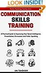 Communication Skills Training: A Prac...