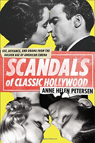 scandals-of-classic-hollywood-sex-deviance-and-drama-from-the-golden-age-of-american-cinema