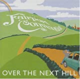 Over the Next Hill by Fairport Convention (2004-09-14)