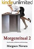 Morgenritual 2: Eine Geschichte von Dominanz und Unterwerfung