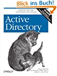 Active Directory: Designing, Deployin...