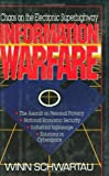 Information Warfare: Chaos on the Electronic Superhighway