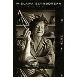 Here, Wislawa Szymborska