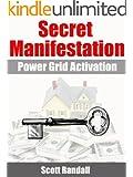 Secret Manifestation - Power Grid Activation