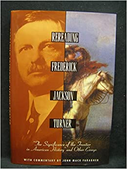 Frederick jackson turner the frontier thesis