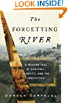 The Forgetting River: A Modern Tale o...