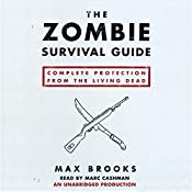 The Zombie Survival Guide: Complete Protection from the Living Dead   [Max Brooks]