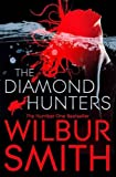 Wilbur Smith The Diamond Hunters (Reissue)