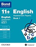 Bond 11+: English: Assessment Papers: 10-11+ years Book 1