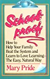 Schoolproof (0891074805) by Pride, Mary
