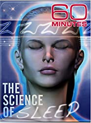 60 Minutes - The Science of Sleep (March 16, 2008)