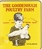 The Goodenough Poultry Farm