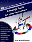 Astrologie facile : les bases fondame...
