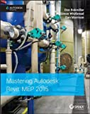 img - for Mastering Autodesk Revit MEP 2015: Autodesk Official Press book / textbook / text book
