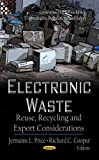 img - for Electronic Waste: Reuse, Recycling and Export Considerations (Environemental Remediation Technologies, Regulations and Safety: Waste and Waste Management) book / textbook / text book