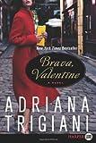 Brava, Valentine LP: A Novel (0061946095) by Trigiani, Adriana