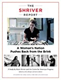 The Shriver Report: A Womans Nation Pushes Back from the Brink