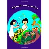 """""""El Duende"""", una Leyenda Maya: Bilingual Book Series / Series de Libros Bilingües: 1"""